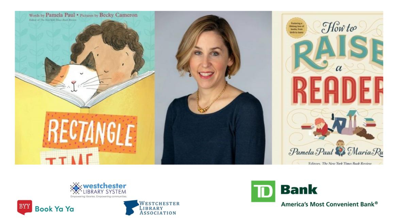 Author Talk: Pamela Paul on Raising a Reader