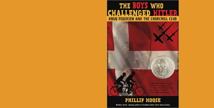 """Young Adult Nonfiction Book Review: """"The Boys Who Challenged Hitler"""" By Phillip Hoose"""