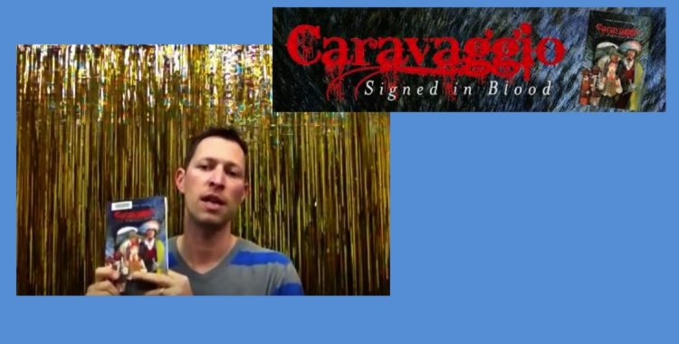 """YA Book Review: """"Caravaggio Signed in Blood"""" By Mark David Smith"""