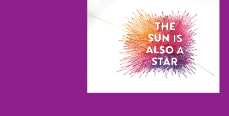 """YA Book Review: """"The Sun Is Also a Star"""" by Nocola Yoon"""