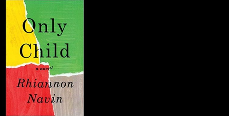 """Author Talk, March 26: Acclaimed Novel, """"Only Child"""" by Rhiannon Navin"""