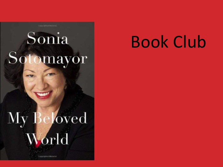 """Book Club Discusses """"My  Beloved World,"""" December 4th"""